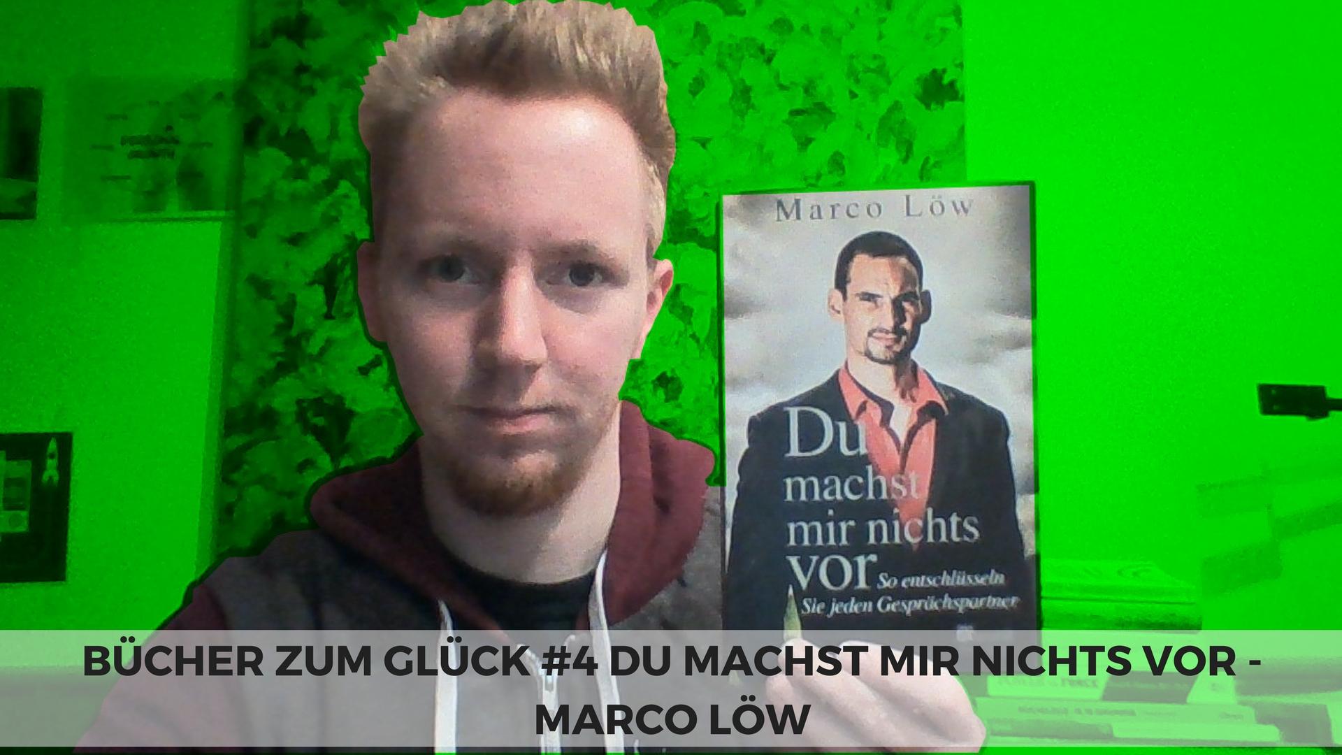 Du machst mir nichts vor - Marco Löw